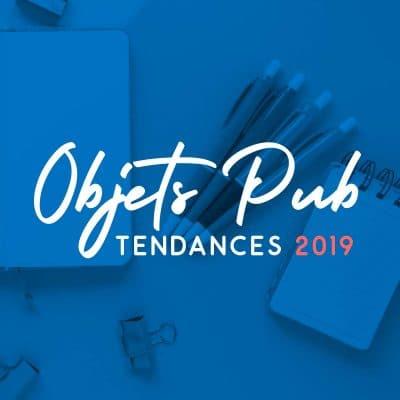 Objets Pub : tendances 2019