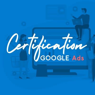 Certification Google Ads